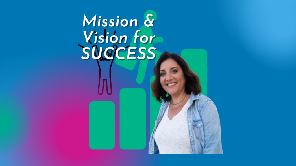 mission and vision for success